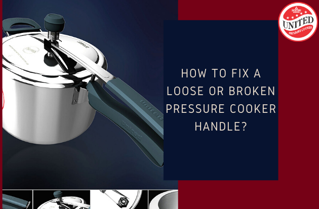 How to fix a loose or broken pressure cooker handle?