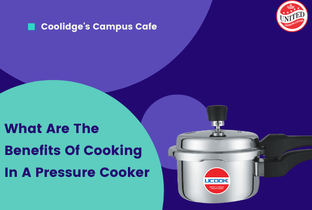 What Are The Benefits Of Cooking In A Pressure Cooker?
